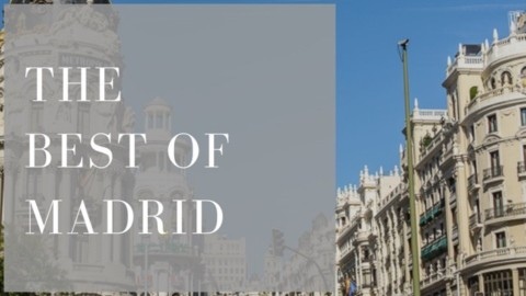 The Best of Madrid – Essential Travel Tools